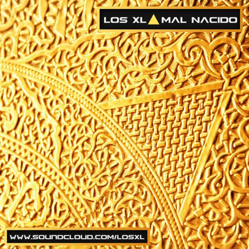 Los XL - Mal Nacido (Original Mix)