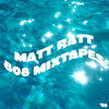 808 MIXTAPES vol. 89 mixed by MATT RATT