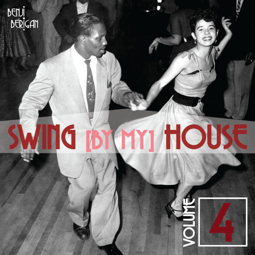 Swing By My House Vol.4