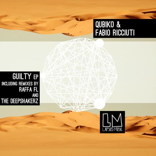 "01 Qubiko, Fabio Ricciuti ""Guilty ""(Original Mix)"