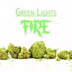Green Lights - Fire