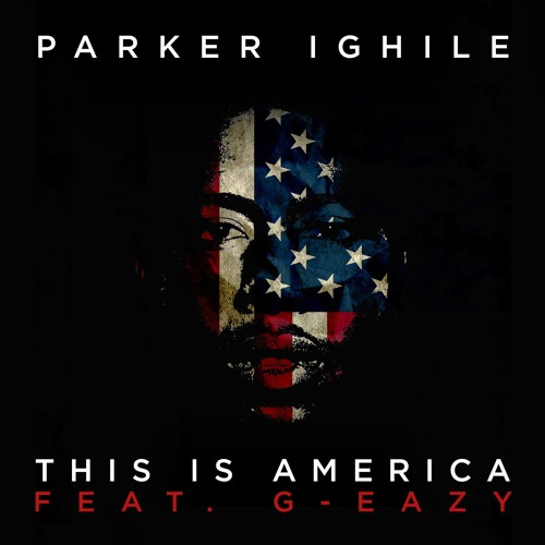 This Is America (feat. G-Eazy)