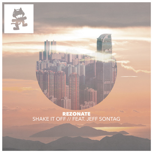 Rezonate - Shake It Off Ft. Jeff Sontag