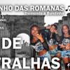 BONDE DAS METRALHA - PASSINHO DAS ROMANA - DJ FELIPE DO CDC