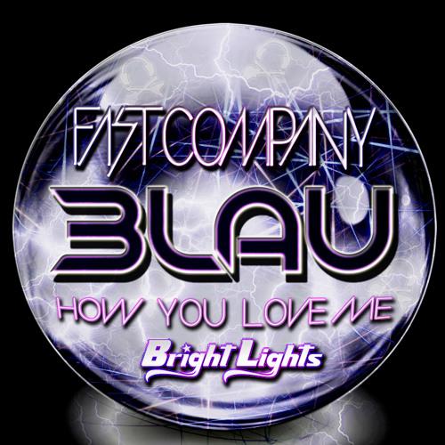 3LAU ft. Bright Lights - How You Love Me (FAST COMPANY REMIX)