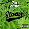 Tayy - Stoner (REMIX) ft. Jaycee