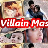 Ek Villain - Mashup Songs (2014): Listen & Download