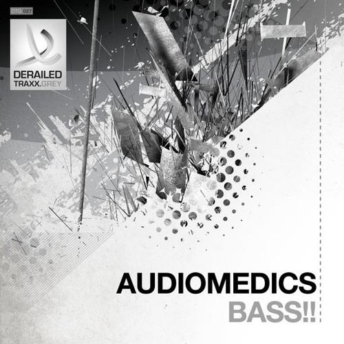 Audiomedics - Bass!!