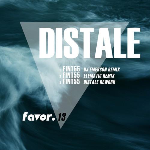 Distale - Fint55 (DJ Emerson Rmx) - Favor.13 // Snippet