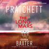 The Long Mars by Terry Pratchett and Stephen Baxter, narrated by Michael Fenton Stevens