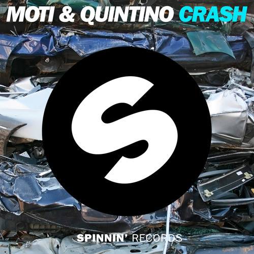 MOTi & Quintino - Crash (Original Mix)