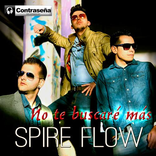 SPIRE FLOW - No Te Buscaré Más