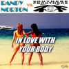Randy Norton Feat Outher Brothers I M In Love With Your Body Radio MIx
