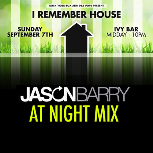I REMEMBER HOUSE - SPRING SPECIAL 2014 - JASON BARRY > MIX