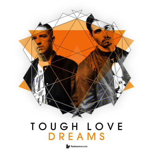 Tough Love - 'Dreams (Panda Remix)'
