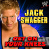 Jack Swagger - Get On Your Knees