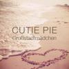 Cutie Pie - Großstadtmädchen