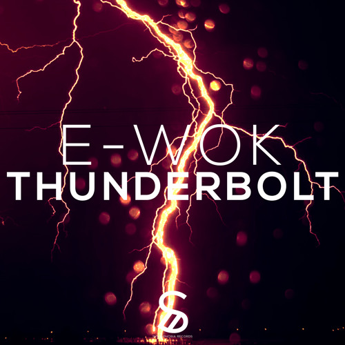 E-WOK - Thunderbolt (Preview) [Available July 14]