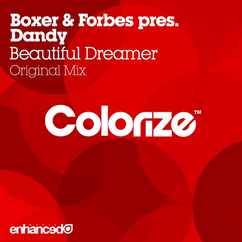 Boxer & Forbes pres. Dandy - Beautiful Dreamer (Original Mix) [OUT NOW]