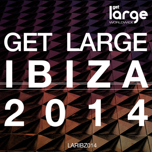 Get Large Ibiza 2014 (sample preview)