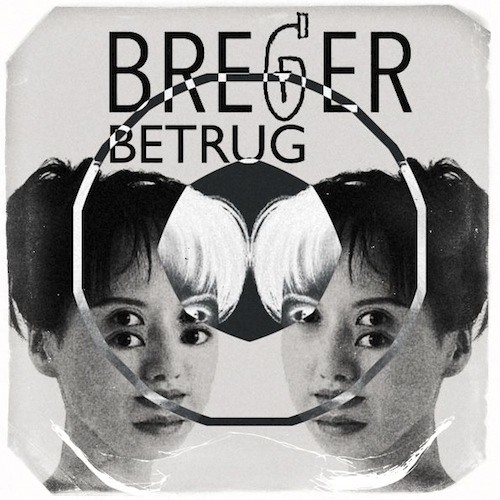 Breger - Betrug (Original Mix) Free Download