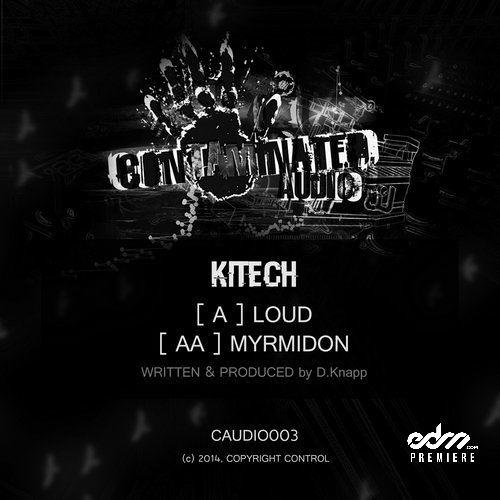 Kitech - Loud [EDM.com Premiere]