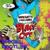 David Guetta & Kaz James - Blast Off (Max3LL BOOTLEG)