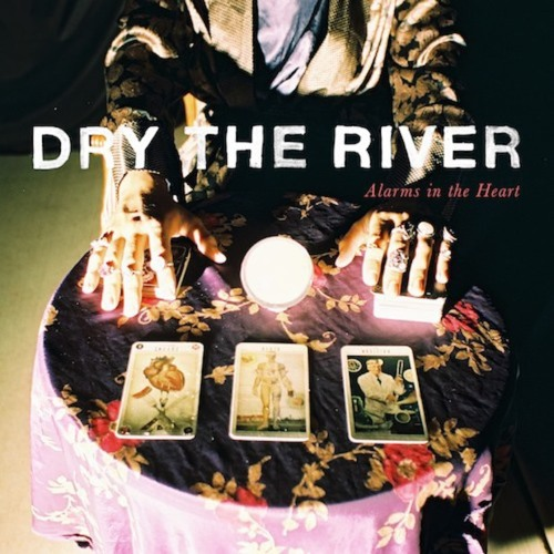 Dry The River - Gethsemane