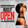 Cheeks Bossman - Buss It Open ft. Blackboi [Dirty]