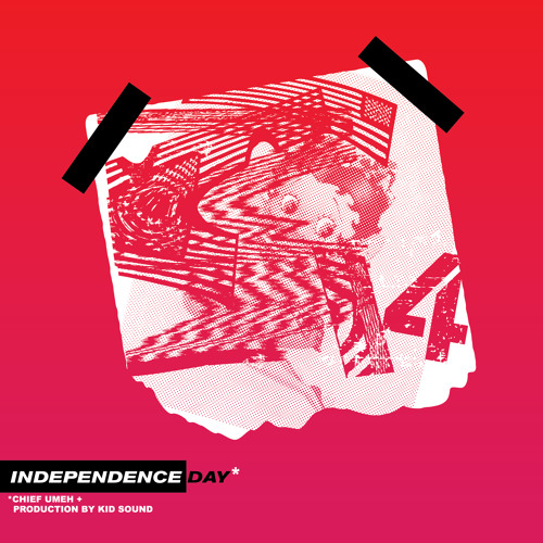 Independence Day (prod. by Kid Sound)