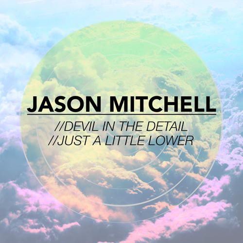 Jason Mitchell - Devil In The Detail / Just A Little Lower (Deep House Aficionado)