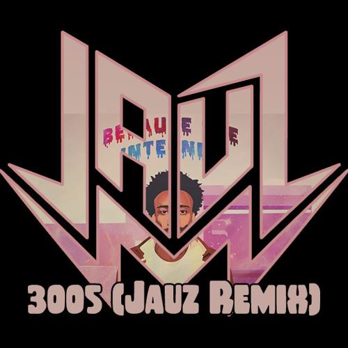 Childish Gambino - 3005 (Jauz Remix) [Thissongissick.com Premiere] [Free Download]