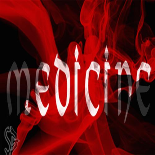 Medicine ft Miss Melrose