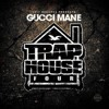 Gucci Mane - She Loves Money (Trap House 4)
