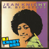 Mr Big Stuff - Jean Knight (Candyman re-funk) FREE DOWNLOAD