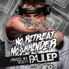 'No Retreat, No Surrender' (Volume 1) | Mixed By Paul EP | (Free Download)