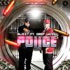 POLICE - BLIZZY ft. DEEP JANDU