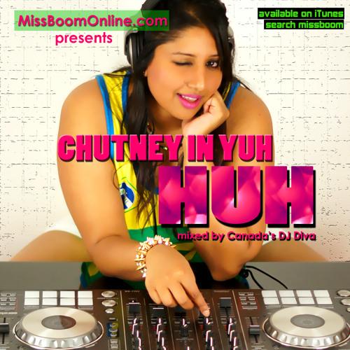 MissBoom - Chutney In Yuh Huh (Vol1)