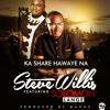 Ka Share Hawaye Na - Steve Willis Ft. Solomon Lange