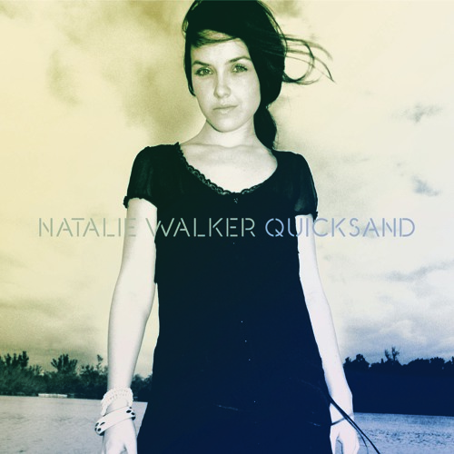 Natalie Walker - Quicksand