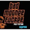 Pulp Fiction (Bad Mother Fucker Mash Up)