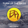 The Sick Rhythms - Turn Up The Bass // OUT NOW!