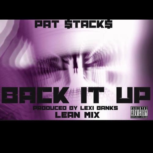 Back It Up (Lean Mix)