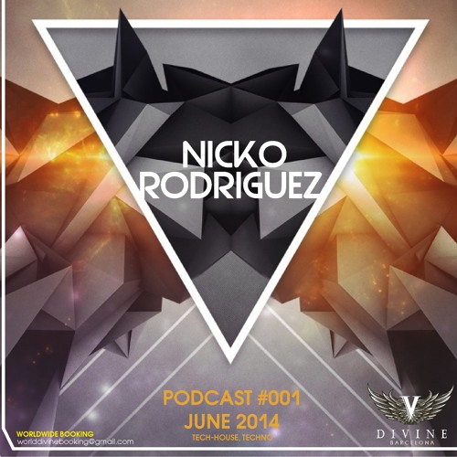 Nicko Rodriguez - Podcast 001 - June 2014