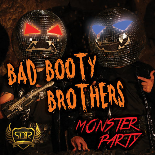 Bad Booty Brothers - Monster Party (Radio Edit)
