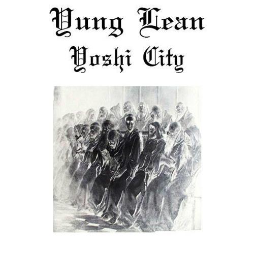 Yung Lean - Yoshi City