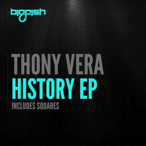Thony Vera - History (Original Mix)