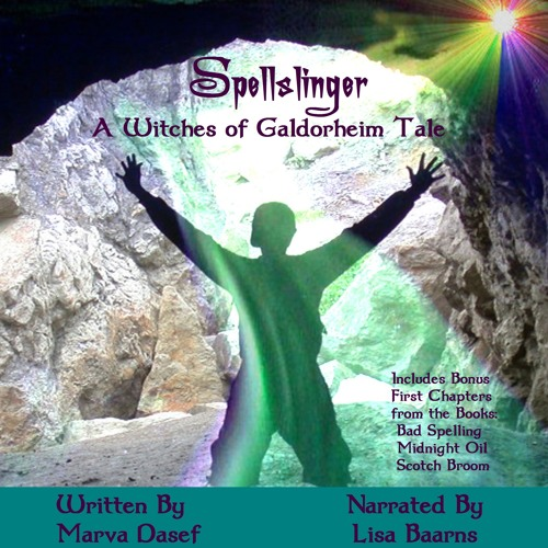 Spellslinger - A Witches of Galdorheim Tale