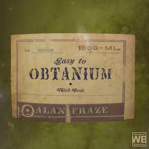 Easy To Obtanium (Third Dose) (Demo Set)