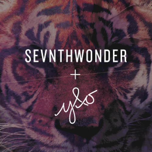 SevnthWonder + Young & Only